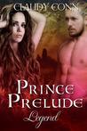 Prince Prelude (Legend, #0.75)