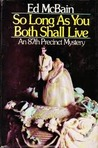 So Long as You Both Shall Live (87th Precinct, #31)