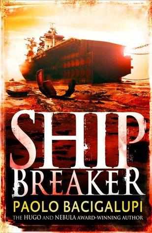Ship Breaker (Ship Breaker, #1) por Paolo Bacigalupi