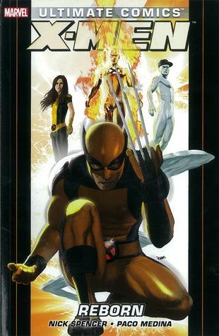 Ultimate Comics X-Men, Volume 1: Reborn