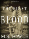 The First Blood (The First, #2)