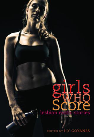 Girls Who Score by Ily Goyanes