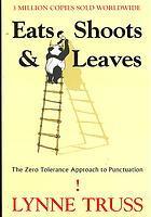 Eats Shoots  Leaves by Lynne Truss