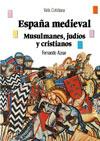 España medieval: musulmanes, judíos y cristianos por Fernando Aznar
