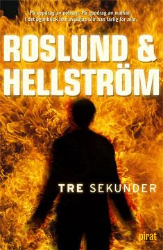 Tre sekunder by Anders Roslund