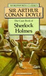 The Case-Book of Sherlock Holmes by Arthur Conan Doyle