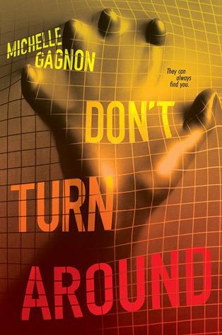 Don't Turn Around by Michelle Gagnon