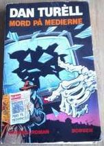 Mord på medierne by Dan Turèll