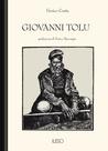 Giovanni Tolu: Storia di un bandito sardo narrata da lui medesimo: Preceduta da cenni storici sui banditi del Logudoro