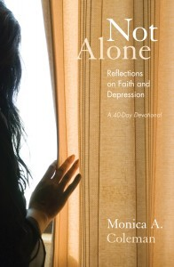 Not Alone: Reflections on Faith and Depression---A 40-Day Devotional