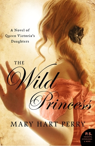 The Wild Princess by Mary Hart Perry