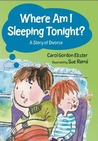 Where am I Sleeping Tonight? by Carol Gordon Ekster