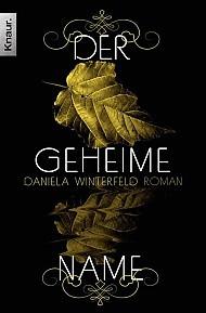 Der geheime Name by Daniela Winterfeld