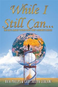 While I Still Can ...: One Man's Journey Through Early Onset Alzheimer's Disease