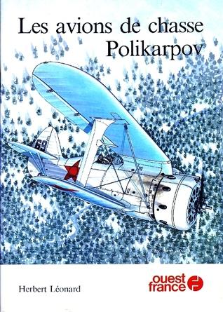 Les Avions de Chasse Polikarpov