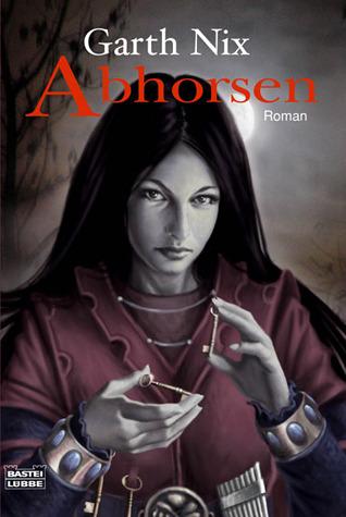 Abhorsen (Das Alte Königreich, #3)