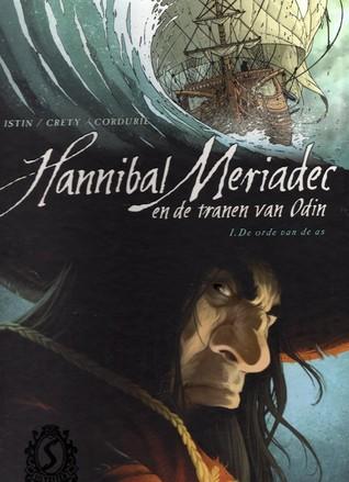 De orde van de as (Hannibal Meriadec en de tranen van Odin, #1)