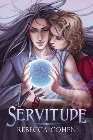 Servitude by Rebecca Cohen