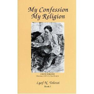 My Confession / My Religion / The Gospel in Brief