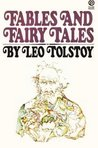 Fables and Fairytales by Leo Tolstoy