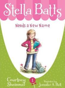 Stella Batts Needs a New Name (Stella Batts, #1)