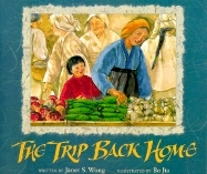 The Trip Back Home by Janet S. Wong