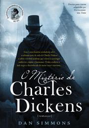 O Mistério de Charles Dickens - Volume 1
