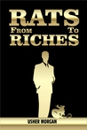 From Rats to Riches