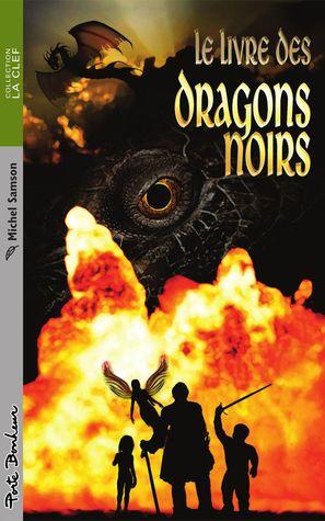 Le livres des dragons noirs