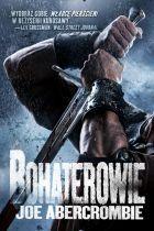 Ebook Bohaterowie by Joe Abercrombie PDF!