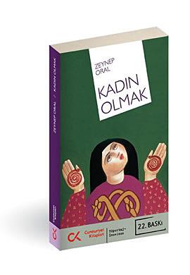 Kadın Olmak by Zeynep Oral