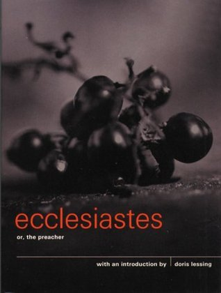 Ecclesiastes, or The Preacher