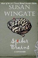 Spider Brains by Susan Wingate