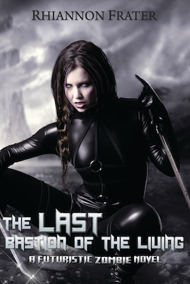 The Last Bastion of the Living (The Last Bastion #1)