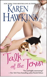 Talk of the Town by Karen Hawkins