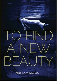 To Find a New Beauty