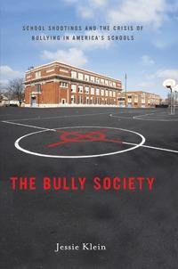 The Bully Society by Jessie Klein