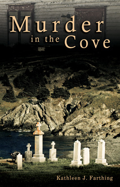 Murder in the Cove by Kathleen J. Farthing