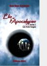 Elie et l'Apocalypse tome 1  by Elen Brig Koridwen
