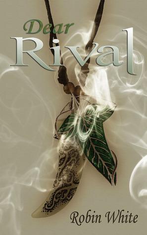 Dear Rival by Robin  White
