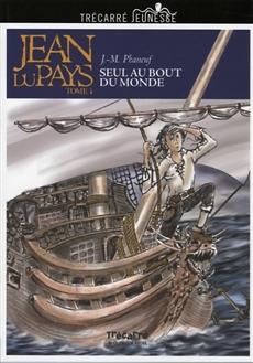 Jean du Pays, tome I: Seul au bout du monde