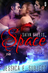 Satin Sheets in Space by Jessica E. Subject