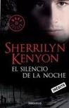 El silencio de la noche by Sherrilyn Kenyon