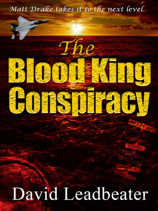 The Blood King Conspiracy (Matt Drake, #2)