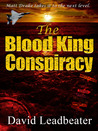The Blood King Conspiracy (Matt Drake, #2)