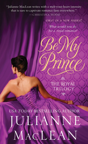 Be My Prince by Julianne MacLean