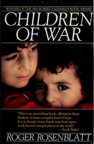 children of war by roger rosenblatt