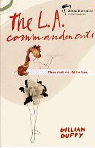 The LA Commandments by Gillian  Duffy