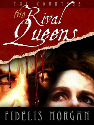 The Rival Queens (Countess Ashby de La Zouche, # 2)