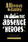 In the Absence of Heroes
